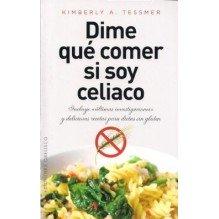 Dime Que Comer Si Soy Celiaco