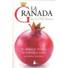 La Granada Reina De Las Frutas Medicinales