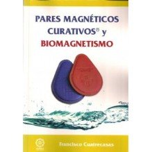 Pares Magneticos Curativos Y Biomagnetismo