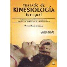 Tratado De Kinesiologia Integral