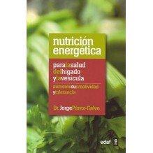 Nutricion Energetica Para La Salud Del Higado Y La Vesicula