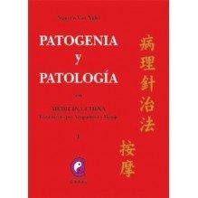 Patogenia Y Patologia Energeticas En Medicina China Tomo I