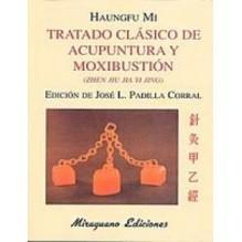Tratado Clasico De Acupuntura Y Moxibustion ((zhen Jiu Jia Yi Jing)
