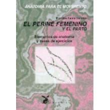 Anatomia Para El Movimiento - Tomo Iii El Perine Femenino Y El Parto