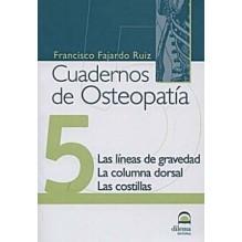 Cuadernos De Osteopatia 5: Las Lineas De Gravedad, La Columna Dorsal, Las Costil