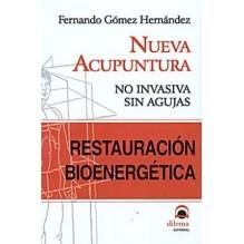Restauracion Bioenergetica Nueva Acupuntura No Invasiva Sin Agujas
