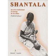 Shantala - Arte Tradicional De Masaje Para Bebes