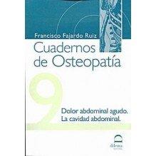 Cuadernos De Osteopatia 9: Dolor Abdominal Agudo La Cavidad Abdominal