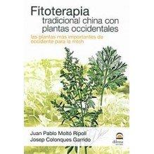 Fitoterapia Tradicional China Con Plantas Occidentales