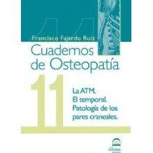 Cuadernos De Osteopatia 11: La Atm. El Temporal. Patologia De Los Par