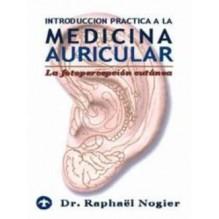 Introduccion Practica A La Medicina Auricular