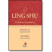 Ling Shu Hoang Ti Nei King