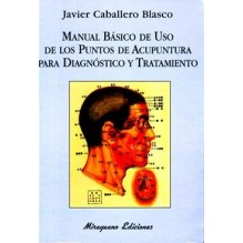 Manual Basico De Uso De Los Puntos De Acupuntura Para Diagnostico Y Tratamiento