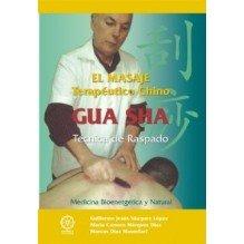 El Masaje Terapeutico Chino Gua Sha Tecnica De Raspado