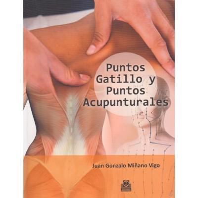 Puntos Gatillo y Puntos Acupunturales | Juan Gonzalo Miñano Vigo ...