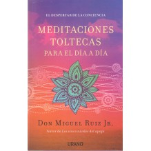 Meditaciones toltecas para el día a día de Miguel Ruiz Jr. 9788479538767
