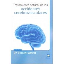 portada Tratamiento natural de los accidentes cerebrovasculares de Vincent Astrof 9788498273229