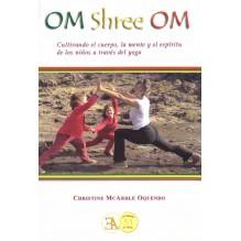 Om Shree Om, Por Christine McArdle Oquendo, 9788499501390