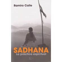 portada Sadhana La práctica espiritual, por Ramiro Calle, 9788499884165