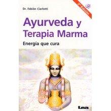 Ayurveda y terapia Marma (Energía que cura)