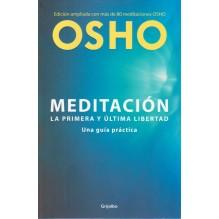 portada Meditación: la primera y la ultima libertad. Por Osho. ISBN 9788425339479