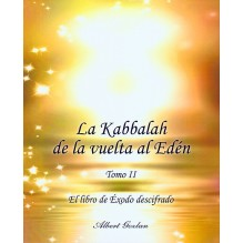 La Kabbalah De La Vuelta Al Eden- TOMO II