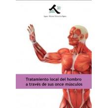 Tratamiento local del hombro a través de sus once músculos