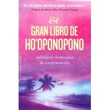El gran libro de Ho'oponopono - Luc Bodin, Nathalie Bodin, Jean Graciet. ISBN 9788416192847