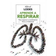Aprende a respirar - Hiltrud Lodes. ISBN 9788416267156