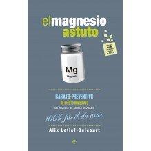 El magnesio astuto, por Alix Lefief Delcourt. ISBN: 9788490605370