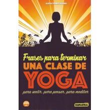 Frases para terminar una clase de Yoga, por Alicia Torres Alamo. ISBN 9788416336050