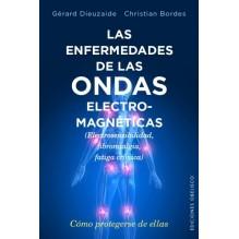 Las enfermedades de las ondas electromagnéticas, por Christian Bordes, y Gérard Dieuzaide. ISBN: 9788491110620