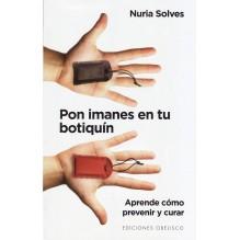Pon Imanes En Tu Botiquín, por Nuria Solves Figueras. ISBN: 9788491110613