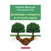 Sensibilidad e inteligencia en el mundo vegetal, por Stefano Vittola y Alessandra Mancuso . ISBN: 9788416252312