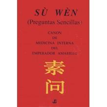 SU WEN, Canon de Medicina Interna del Emperador Amarillo