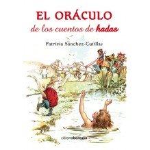 El oráculo de los cuentos de hadas + baraja. Por Patricia Sánchez-Cutillas. ISBN: 9788415465980