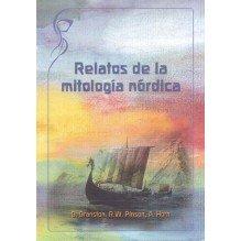 Relatos de la mitología nórdica. Por B. Branston / R. Pinson / A. Horn. ISBN: 9788493902230