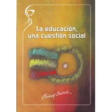 La educación, una cuestión social. Por Rudolf Steiner. ISBN: 9788493920845.