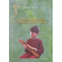 La enseñanza de la música en la escuela Waldorf-Steiner. Por Wolfgang Wünsch. ISBN: 9788493920876
