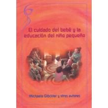 El cuidado del bebé y la educación del niño pequeño. Por M. Glöckler y otros.  ISBN: 9788493920821