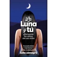 La luna y tú. Por Julia Almagro Padilla. ISBN: 9788416002467