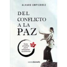 Del conflicto a la paz. Por Alvaro Umpierrez. ISBN: 9788494358524