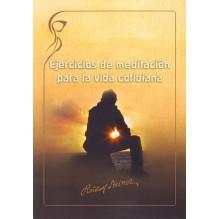 Ejercicios de meditación para la vida cotidiana. Por Rudolf Steiner. ISBN: 9788415827139
