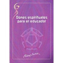 Dones espirituales para el educador. Rudolf Steiner. ISBN: 9788493920838