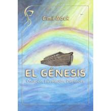 El Génesis: Creación, Revelación, Patriarcas. Por Emil Bock. ISBN: 9788415827344