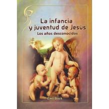 La infancia y juventud de Jesús: Los años desconocidos. Por Emil Bock. ISBN: 9788415827313