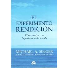 El experimento rendición | Michael A. Singer | ed. Gaia | ISBN 9788484456209
