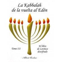 La Kabbalah de la vuelta al Edén - Tomo III