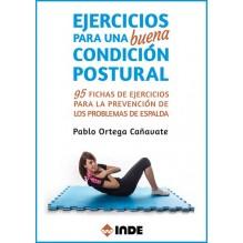 Ejercicios para una buena condición postural (Pablo Ortega Cañavate). Ed. INDE