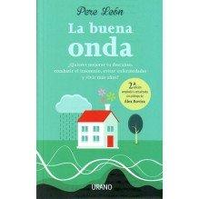 La buena onda (Pere León) Ed. Urano  ISBN: 9788479539474